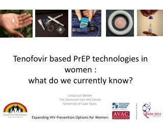 Tenofovir  based  PrEP  technologies in women :  what do we currently know?