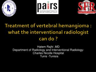 Treatment of vertebral  hemangioma  : what the interventional radiologist  can do ?