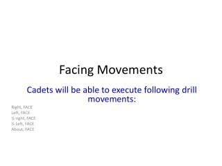 Facing Movements