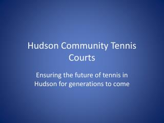 Hudson Community Tennis Courts