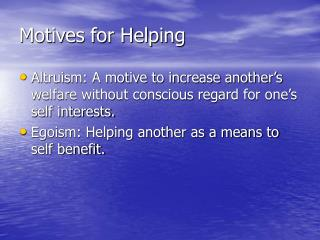 Motives for Helping
