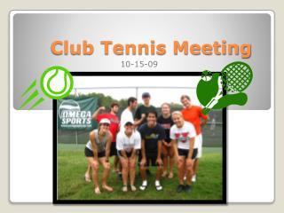 Club Tennis Meeting