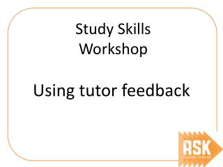 Using tutor feedback