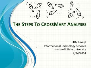 The Steps To  CrossMart  Analyses