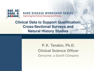Clinical Data to Support Qualification: Cross-Sectional Surveys and  Natural History Studies