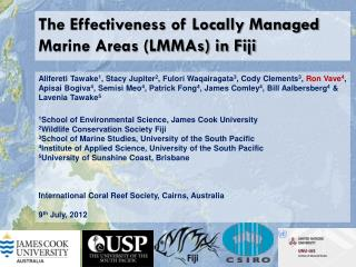 The Effectiveness of Locally  Managed Marine Areas (LMMAs) in Fiji