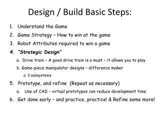 Design / Build Basic Steps: