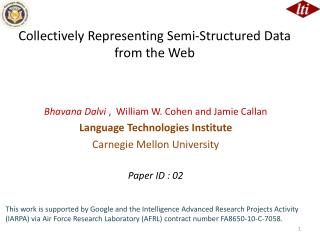 Collectively Representing Semi-Structured Data from the Web