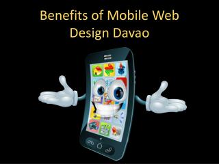 Benefits of Mobile Web Design Davao