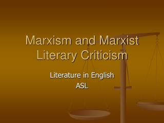 Marxism and Marxist Literary Criticism