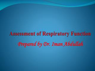 Assessment of Respiratory Function