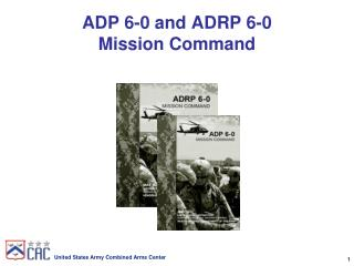 ADP 6-0 and ADRP 6-0 Mission Command