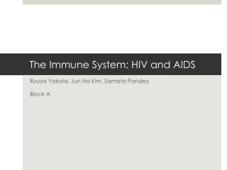 The Immune System: HIV and AIDS
