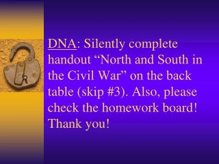 "Correct handout ""North and South in the Civil War."""
