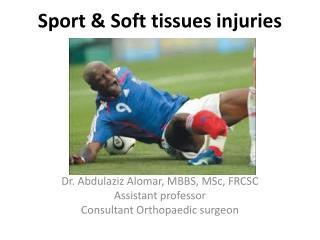Sport & Soft tissues injuries
