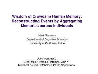 Wisdom of Crowds in Human Memory: Reconstructing Events by Aggregating Memories across Individuals