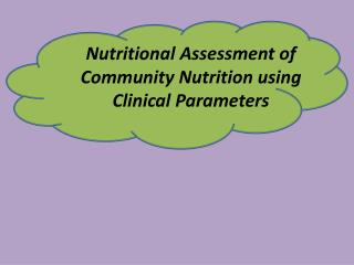 Nutritional Assessment of Community  N utrition using Clinical  P arameters