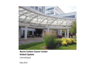 Norris Cotton Cancer Center Global Update