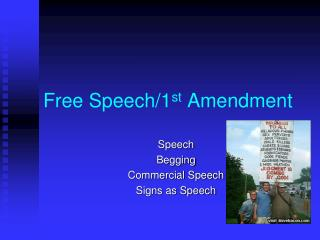 Free Speech/1 st  Amendment
