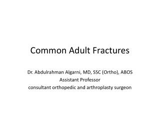 Common Adult Fractures