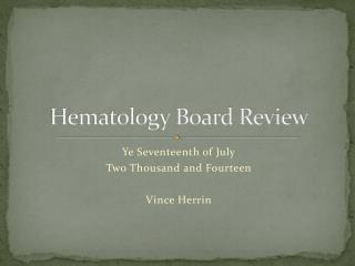 Hematology Board Review