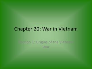 Chapter  20:  War in Vietnam