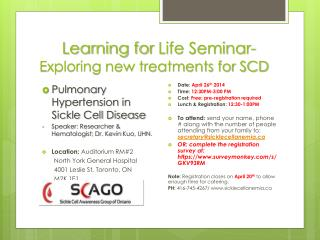 Learning for  Life Seminar- Exploring new treatments for SCD