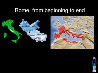 Rome: from beginning to end