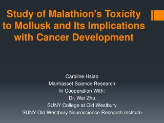 Study of  Malathion's  Toxicity to Mollusk and Its Implications with Cancer Development