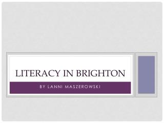 Literacy in Brighton