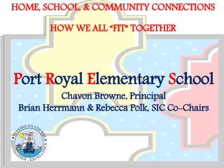 "HOME, School, & community connections How we all ""fit"" together"