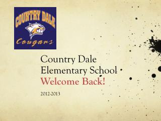 Country Dale Elementary School  Welcome Back!