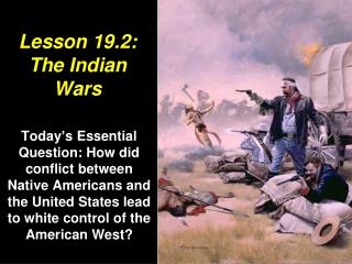 Lesson 19.2: The Indian Wars