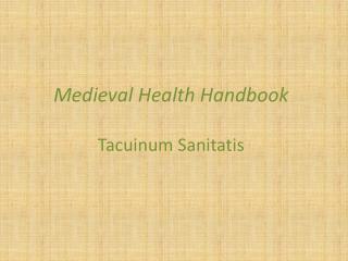 Medieval Health Handbook Tacuinum Sanitatis