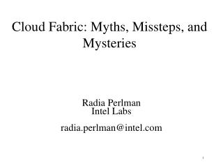 Cloud Fabric: Myths, Missteps, and Mysteries