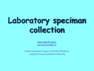 Laboratory speciman collection