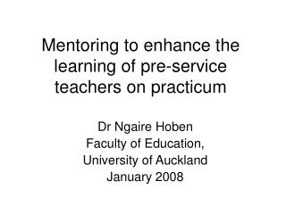 Mentoring to enhance the learning of pre-service teachers on practicum