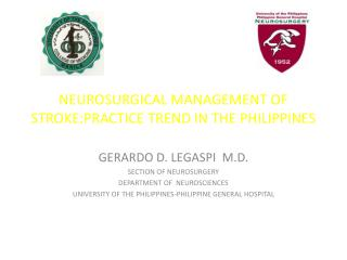 NEUROSURGICAL MANAGEMENT OF STROKE:PRACTICE TREND IN THE PHILIPPINES