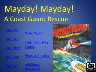 Mayday! Mayday! A Coast Guard Rescue