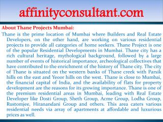 Additional INFO +91-9999684955 Thane Residential Apartments,