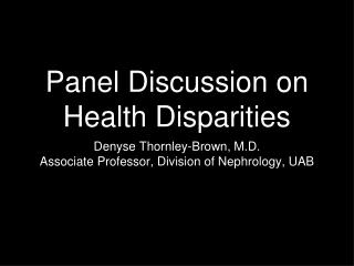 Panel Discussion on Health Disparities