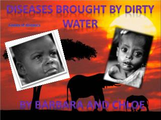 Diseases brought by dirty water