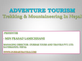 Adventure tourism Trekking & Mountaineering In Nepal