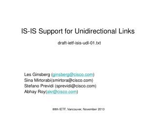 IS-IS Support for Unidirectional Links draft-ietf-isis-udl-01.txt