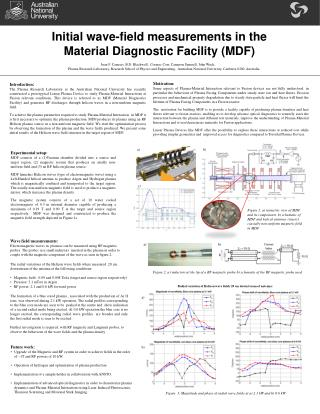 Initial wave-field measurements in the Material Diagnostic Facility (MDF)