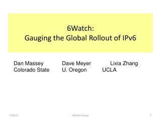 6Watch: Gauging  the Global Rollout of IPv6