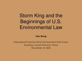 Storm King and the Beginnings of U.S. Environmental Law