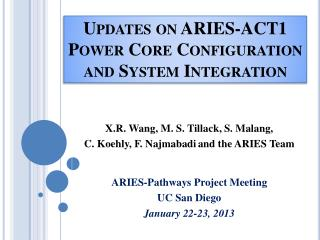 Updates on ARIES-ACT1 Power Core Configuration and System Integration