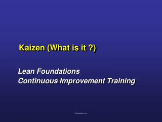 Kaizen (What is it ?)