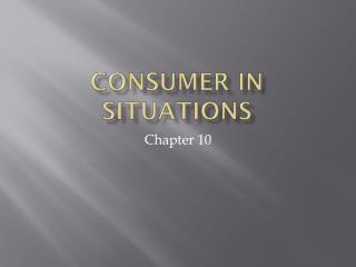 Consumer in Situations